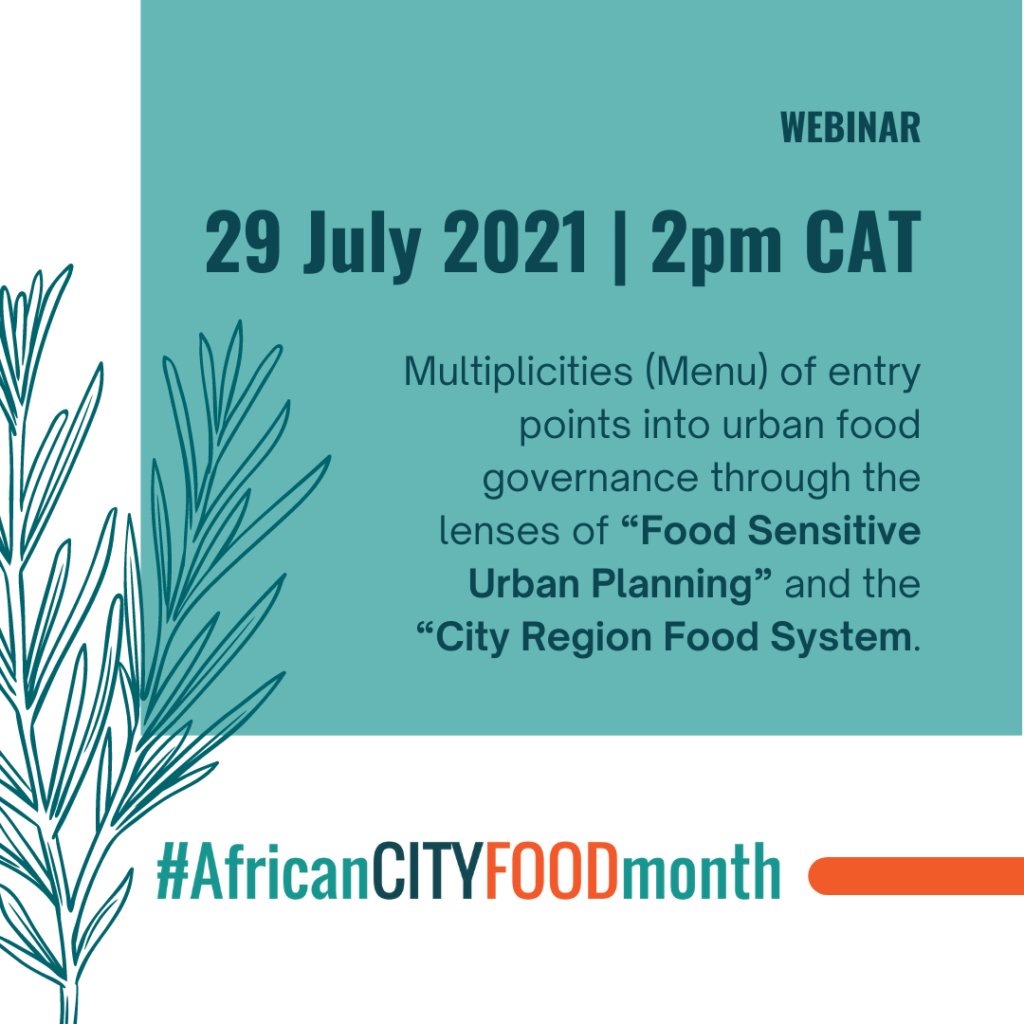 """Event: Multiplicities  (Menu)  of  entry  points  into  urban  food governance through the lenses of """"Food Sensitive Urban Planning"""" and the """"City Region Food System"""""""