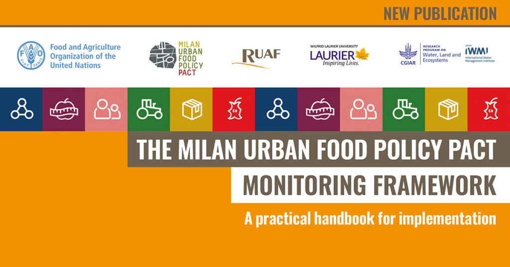 New publication: The Milan Urban Food Policy Pact Monitoring Framework Handbook and Resource Pack